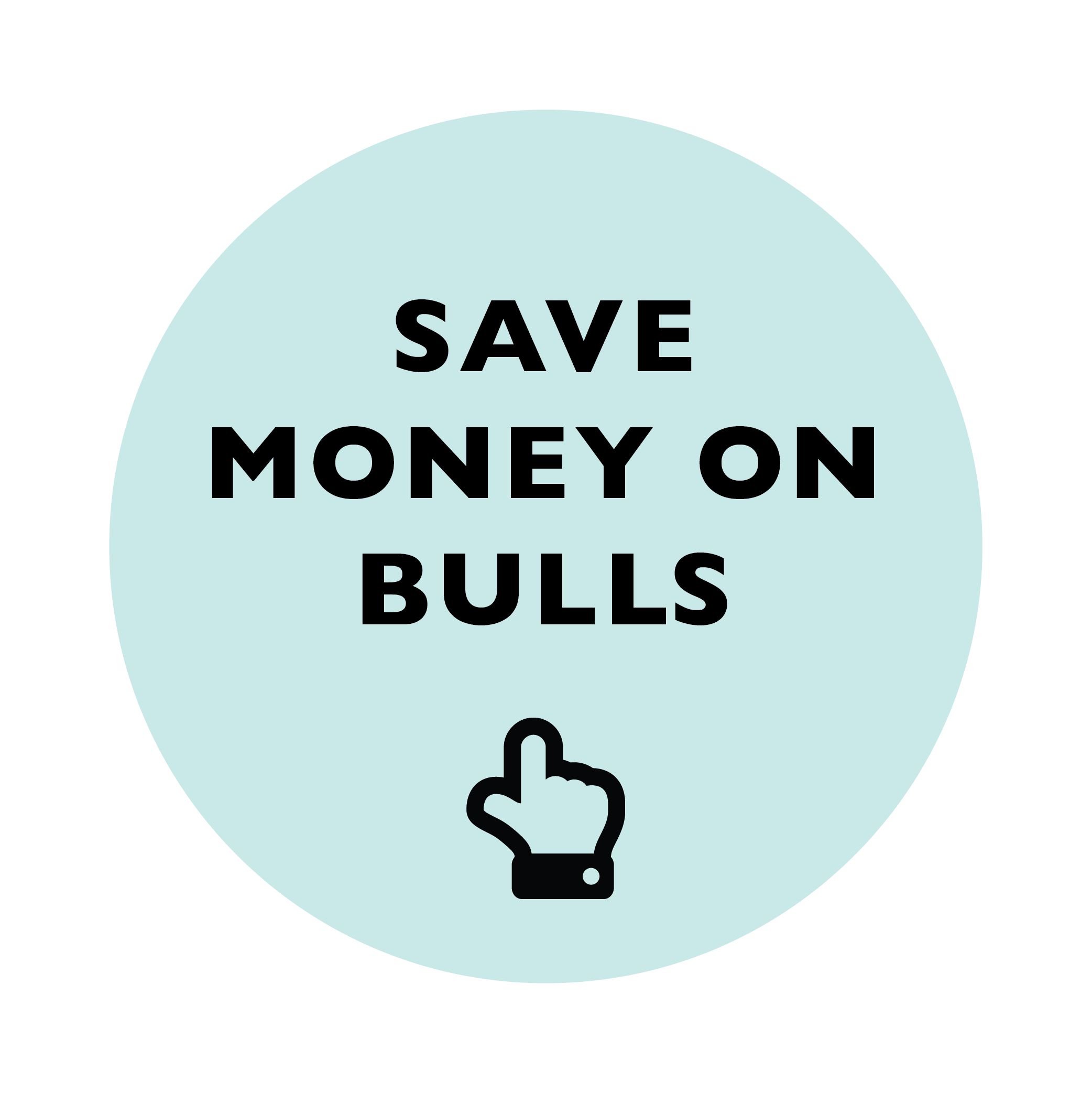 Save Money on Bulls